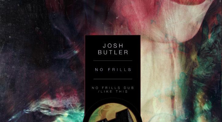 JOSH BUTLER - NO FRILLS - (KCMTDL019)