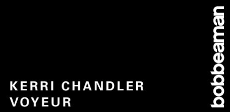 (28.05.14) KERRI CHANDLER & VOYEUR AT BOB BEAMAN CLUB, BERLIN