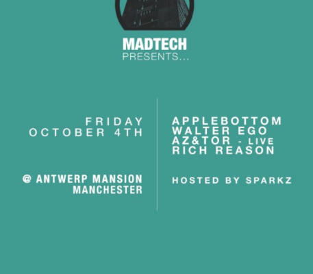 (04.10.13) MADTECH RECORDS MANCHESTER AT ANTWERP MANSION
