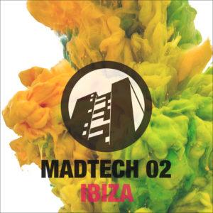 Madtech 02 Ibiza
