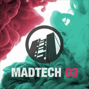 Madtech 03