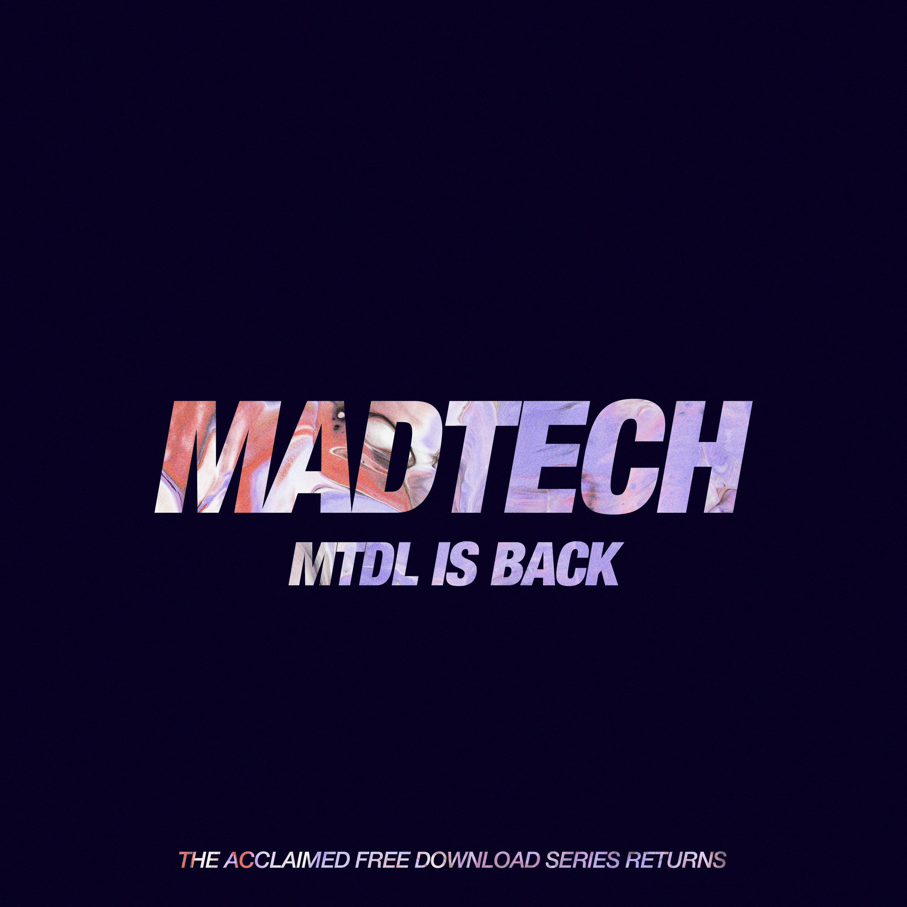 Madtech Records relaunches MTDL Free Downloads Series!